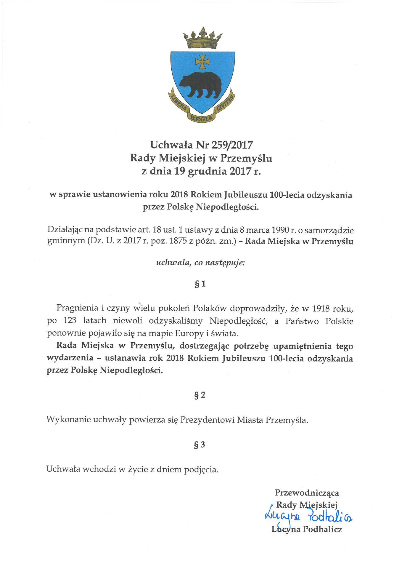 Uchwała Nr 259/2017 Rady Miejskiej w Przemyślu z dnia 19 grudnia 2017 r. w sprawie ustanowienia roku 2018 Rokiem Jubileuszu 100-lecia odzyskania przez Polskę Niepodległości